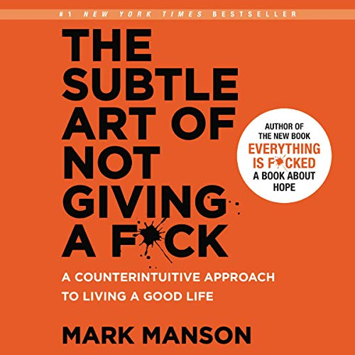 The Subtle Art of Not Giving a F*ck     A Counterintuitive Approach to Living a Good Life              Written by:                                                                                                                                 Mark Manson                               Narrated by:                                                                                                                                 Roger Wayne                      Length: 5 hrs and 17 mins     5,665 ratings     Overall 4.5