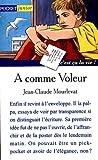 A comme voleur - Pocket - 15/04/1998