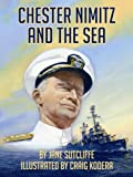 Chester Nimitz and the Sea