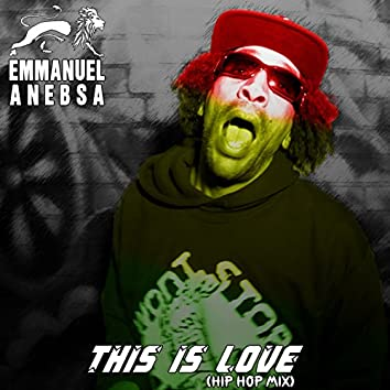 This is Love (Hiphop Mix)