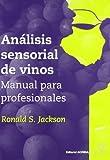 Análisis sensorial de vinos: manual para profesionales
