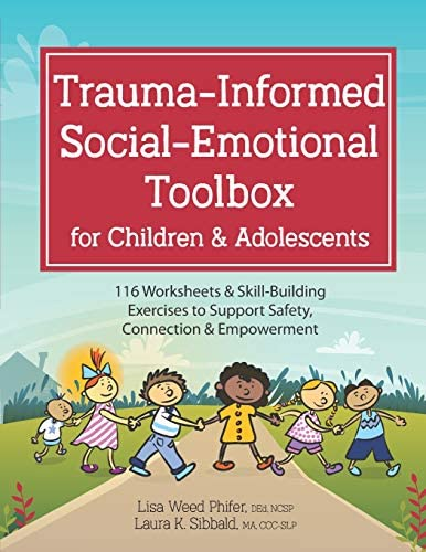 Trauma Informed Social Emotional Toolbox for Children Adolescents 116 Worksheets Skill Building product image