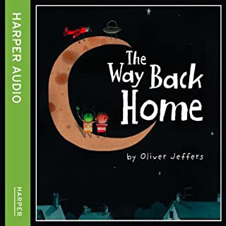 The Way Back Home                   De :                                                                                                                                 Oliver Jeffers                               Lu par :                                                                                                                                 Paul McGann                      Durée : 12 min     Pas de notations     Global 0,0