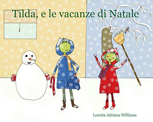 Tilda, e le vacanze di Natale
