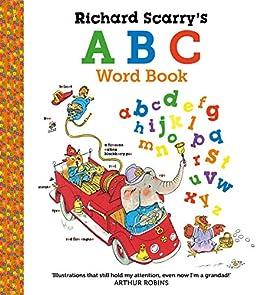 Richard Scarry's ABC Word Book (English Edition) de [Richard Scarry]