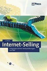 Internet Selling: Integrierte Online-Verkaufslösungen mit SAP (SAP PRESS) Gebundene Ausgabe