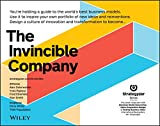 The Invincible Company: How to Constantly Reinvent Your Organization with Inspiration From the World's Best Business Models (Strategyzer) (English Edition)