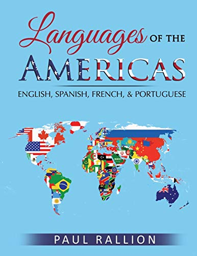 Compare Textbook Prices for Languages of the Americas: English, Spanish, French, and Portuguese  ISBN 9791716697875 by Rallion, Paul