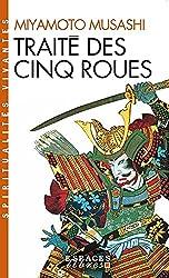 « Traité des cinq roues : Gorin-no-sho », Miyamoto Musashi