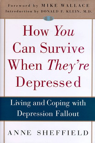 By Anne Sheffield How You Can Survive When Theyre Depressed Living And Coping With Depression Fallout Telecharger Epub Pdf
