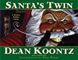 Sant's Twin by Dean Koontz