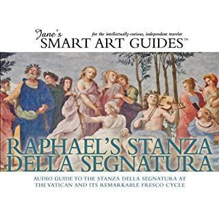 Raphael's Stanza della Segnatura, Rome                   By:                                                                                                                                 Jane's Smart Art Guides                               Narrated by:                                                                                                                                 M. Jane McIntosh                      Length: 1 hr and 49 mins     9 ratings     Overall 3.9
