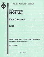 Don Giovanni, K.527 (Act II, Canzonetta (Serenade): Deh vieni alla finestra (baritone)): Set of Parts [A2932]