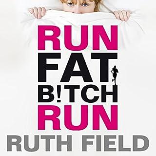 Run Fat Bitch Run audiobook cover art