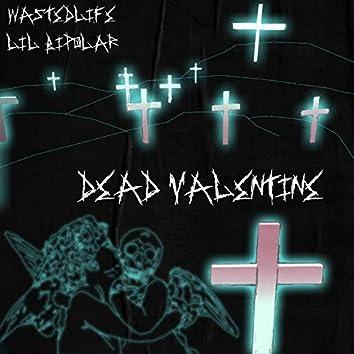 Dead Valentine (feat. Lil Bipolar)