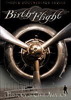 Birth of Flight: History of Civil Aviation [DVD] [Import]