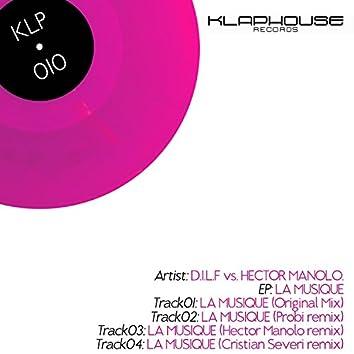 La Musique (D.I.L.F. Vs Hector Manolo)