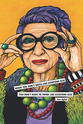Iris Apfel Notebook: (110 Pages, Lined, 6 x 9)