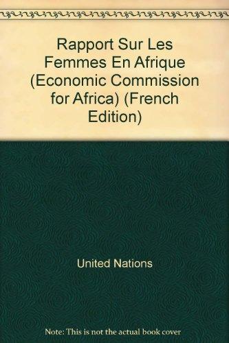 Rapport Sur Les Femmes En Afrique / Report on African Women (Economic Commission for Africa)