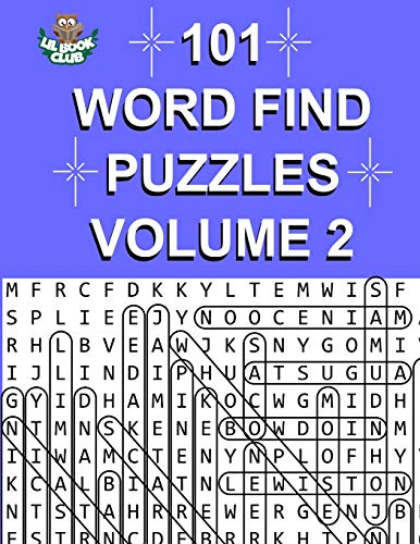 101 Word Find Puzzles Vol. 2: More Themed Word Searches, Puzzles to Sharpen Your Mind (Large 101 Themed Word Search Series) (Volume 2)