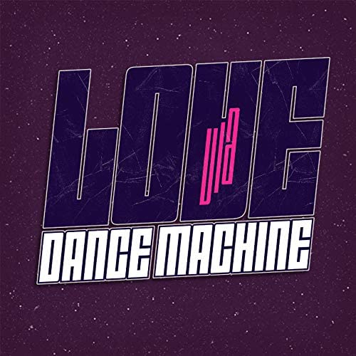 Love Via Dance Machine
