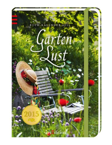 Gartenlust 2015: Buchkalender
