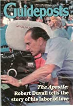 Guideposts - April 1998 (The Apostle: Robert Duvall tells the story of his labor of love)