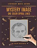 Legendary Movie Actors Mystery Image One Color Spirals: Adult Coloring Book For Relaxation And Stress Relief (Fun One Color Mystery Image Puzzles)