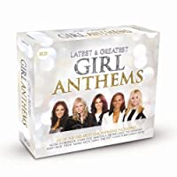 Latest & Greatest girl Anthems