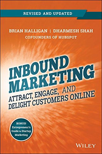 Inbound Marketing, Revised and Updated: Attract, Engage, and Delight Customers Online (English Edition)