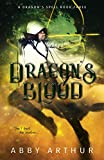 Dragon's Blood: A Dragon's Spell Book 3 (English Edition)
