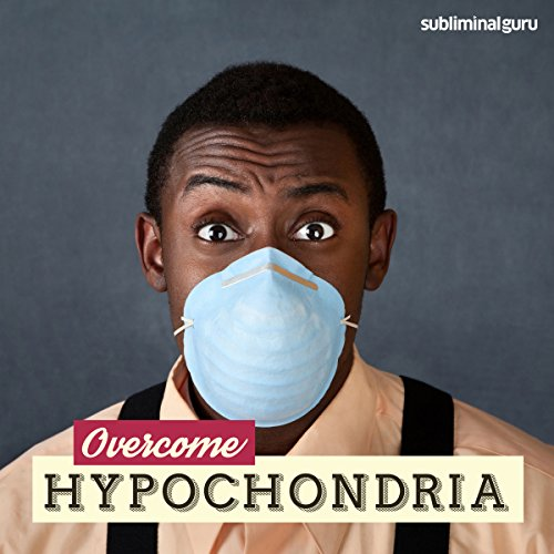 Overcome Hypochondria audiobook cover art
