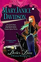 Derik's Bane (Wyndham Werewolf) by MaryJanice Davidson (2011-08-02)