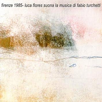 Firenze 1985 - Luca Flores suona la musica di Fabio Turchetti