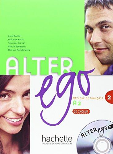 Alter Ego 2: Livre de l'élève + CD audio