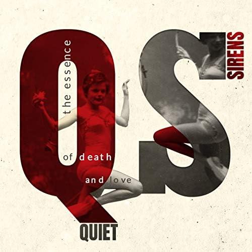 Quiet Sirens