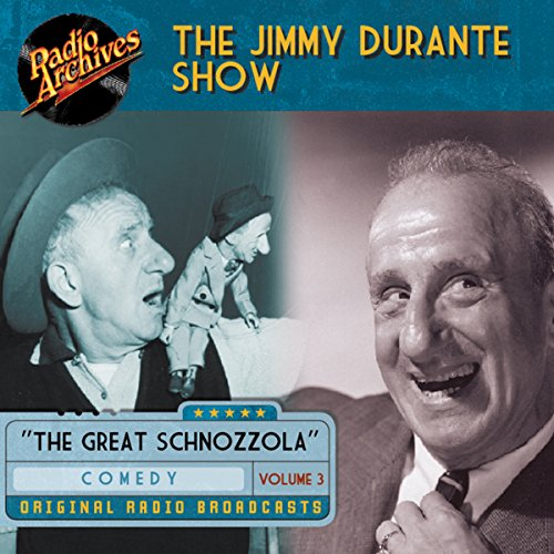 Jimmy Durante Show, Volume 3 audiobook cover art