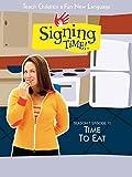 Signing Time Season 1 Episode 12: Time to Eat