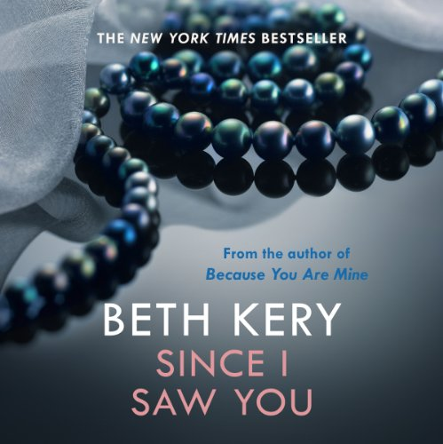 Since I Saw You     Because You Are Mine, Book 4              By:                                                                                                                                 Beth Kery                               Narrated by:                                                                                                                                 Brianna Bronte                      Length: 12 hrs and 50 mins     2 ratings     Overall 4.0