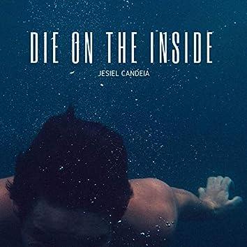 Die on the Inside