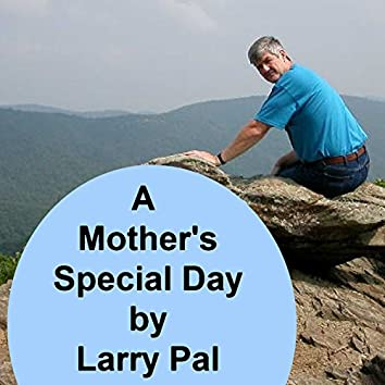 A Mother's Special Day (feat. Michael Hund)