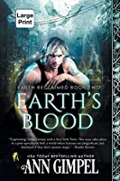 Earth's Blood: Dystopian Urban Fantasy (Earth Reclaimed)