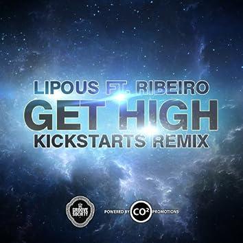 Get High (feat. Ribeiro) [The Kickstarts Remix]