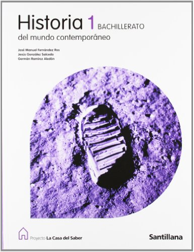 Proyecto La Casa del Saber, historia del mundo contemporáneo, 1 Bachillerato - 9788429409604