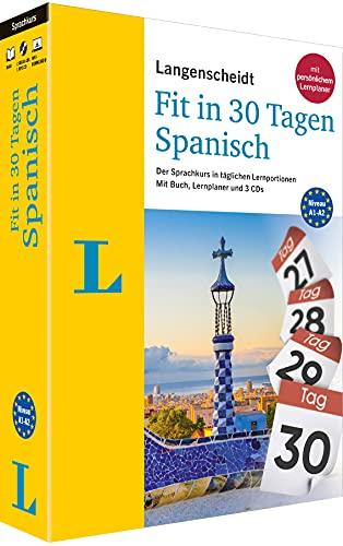 Langenscheidt Fit in 30 Tagen Spanisch Sprachkurs für Anfänger und Wiedereinsteiger mit Buch, 3 CDs und persönlichem Lernplaner: Der Sprachkurs in ... – mit Buch, 3 CDs und persönlichem Lernplaner
