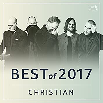 Best Christian of 2017