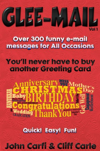 Glee-Mail: Over 300 Funny e-Mail Messages for All Occasions (English Edition)