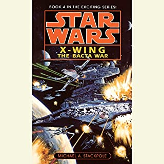 Star Wars: The X-Wing Series, Volume 4: The Bacta War audiobook cover art