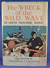 The wreck of the Wild Wave,: Being the true account of the wreck of the clipper ship Wild Wave of Boston,