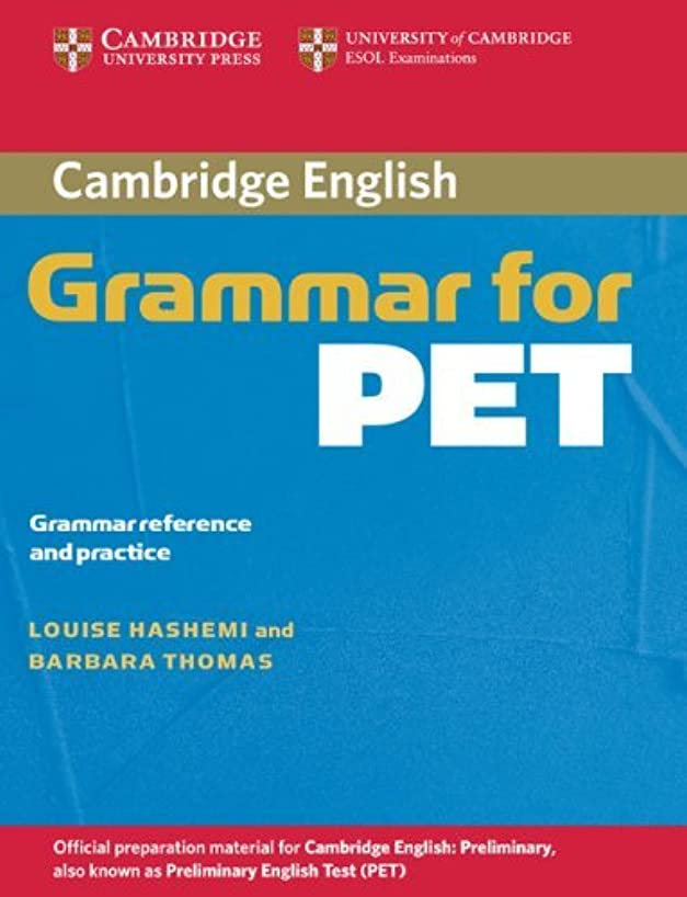 Cambridge Grammar for PET without Answers: Grammar Reference and Practice (Cambridge Books for Cambridge Exams) by Louise Hashemi (2006-06-19)
